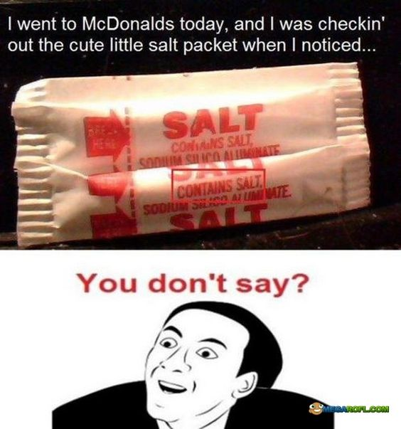 Funny Internet Memes You Dont Say : You don t say salts and haha on pinterest
