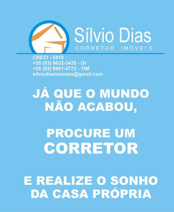 Informações: Sílvio Dias Corretor de Imóveis -83-8632-3435 OI & 83-9961-4772 TIM