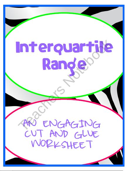 Worksheets Interquartile Range Worksheet interquartile range iqr engaging cut and glue worksheet 7 sp 4 sp