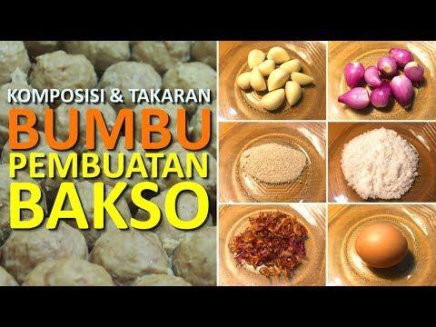 Komposisi Dan Takaran Bumbu Dalam Pembuatan Bakso Youtube Ide Makanan Makanan Resep Masakan
