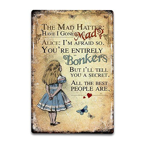 """Alice in Wonderland wooden sign /""""I/'m afraid so You/'re entirely bonkers/"""""""