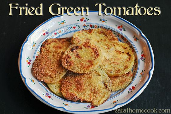 fried green tomatoes - southern food