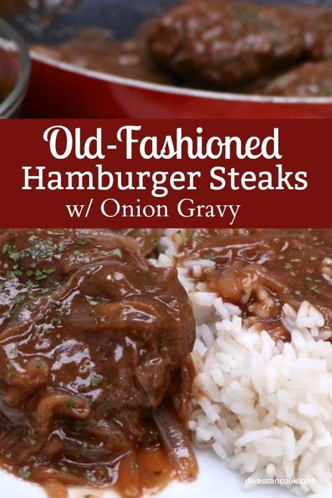 Southern Hamburger Steak Onion Gravy Recipe Grilled Steak Recipes Beef Dinner Beef Recipes For Dinner