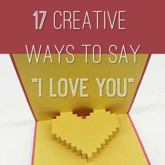 Creative ways to write i love you