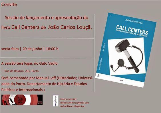 Deriva das Palavras: Call Centers no Porto. Com João Carlos Louçã e Man...