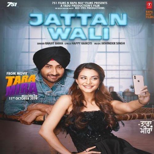 Jattan Wali Tara Mira Ranjit Bawa Mp3 Song Download Riskyjatt Com In 2020 Mp3 Song Mp3 Song Download Album Songs