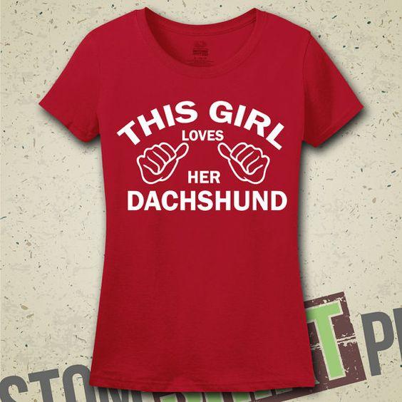 This Girl Loves Her Dachshund TShirt  Tee  by CustomShirtPrints