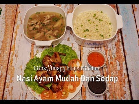 Cara Buat Nasi Ayam Paling Mudah Cepat Dan Sedap Youtube Recipes Food Chicken
