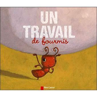 Un travail de fourmis - broché - Fnac.com - Zemanel, Vanessa Gautier - Livre