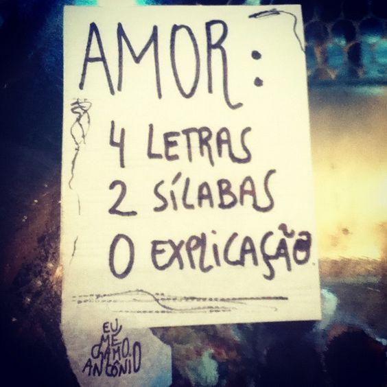 Amor: 4 letras, 2 sílabas, 0 explicação.