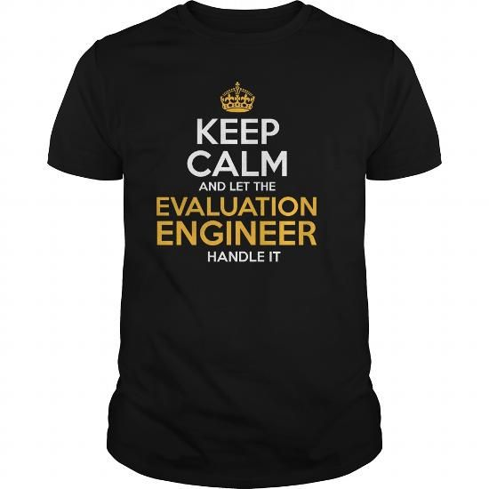 Awesome Tee For Evaluation Engineer T Shirts, Hoodies. Check price ==► https://www.sunfrog.com/LifeStyle/Awesome-Tee-For-Evaluation-Engineer-130943200-Black-Guys.html?41382