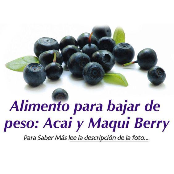 Alimentos para bajar de peso acai berry y maqui berry - Alimentos para perder peso ...
