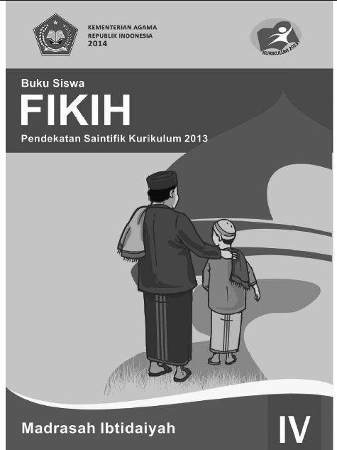 Fikih Buku Siswa Kelas 4 Kurikulum 2013 Revisi Kurikulum Buku Agama