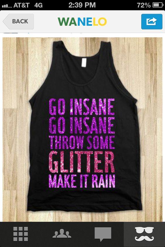 Throw some glitter make it rain❤