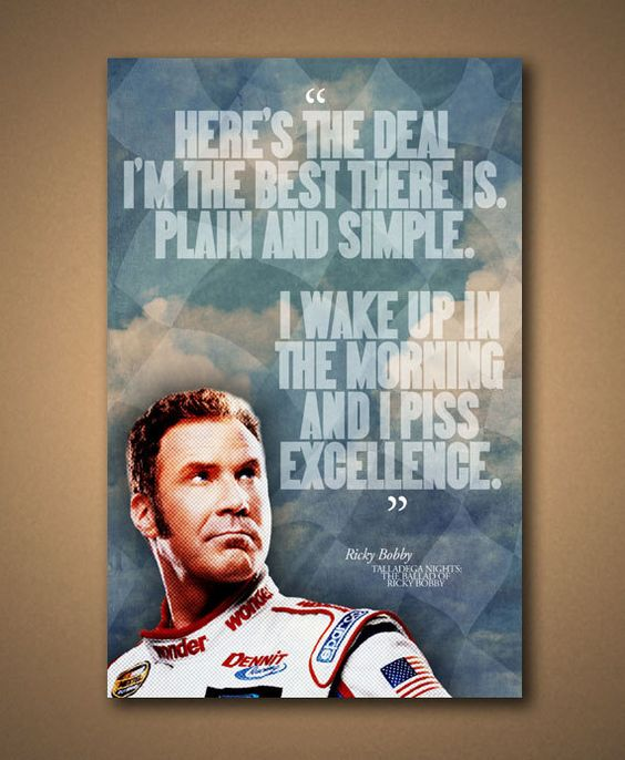 TALLADEGA NIGHTS Ricky Bobby Quote Poster by ManCaveSportsSigns