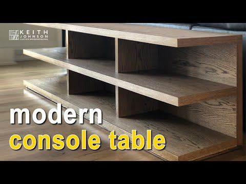 Modern Console Table Sofa Table Youtube In 2020 Modern Console Modern Console Tables Sofa Table