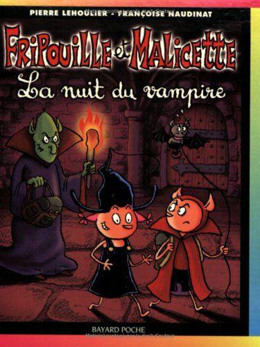 FRIPOUILLE ET MALICETTE 03 : LA NUIT DU VAMPIRE de PIERRE LEHOULIER http://www.amazon.ca/dp/2747008908/ref=cm_sw_r_pi_dp_gGb3ub0T4023H