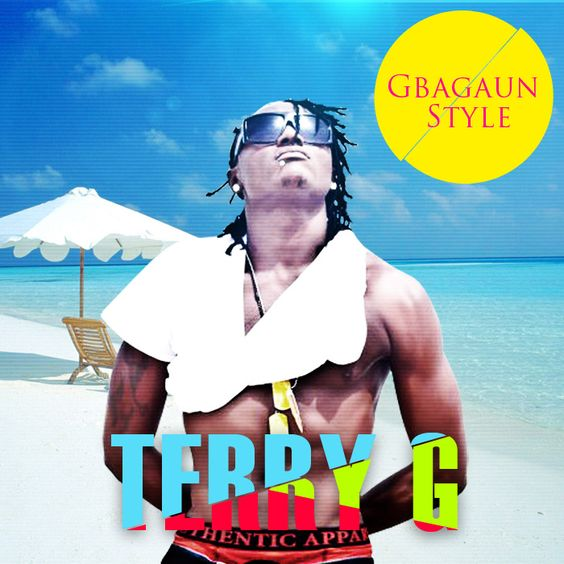 Terry G - GBAGAUN STYLE + LANTAZONTO + STREET ft. Vector