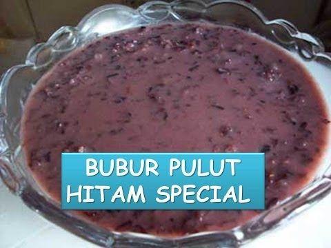 Cara Membuat Bubur Pulut Hitam Resepi Special Youtube Malaysian Dessert Sweet Desserts Recipes