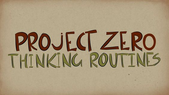 I have been a fan of Visible Thinking Routines which were     Online Courses  In collaboration with Project Zero