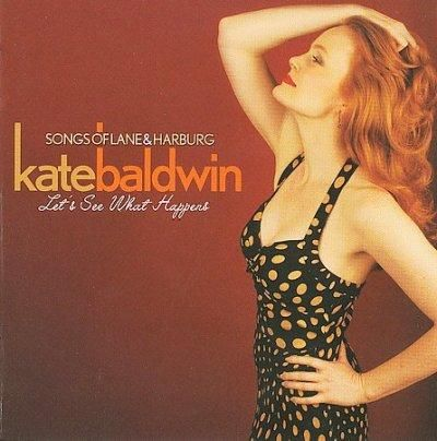 Kate Baldwin - Let's See What Happens