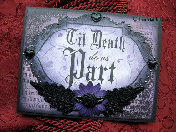 Gothic Wedding Or Anniversary Greeting Card Til Death Do