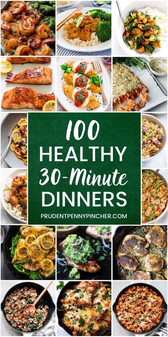 100 Easy 30 Minute Healthy Dinner Recipes