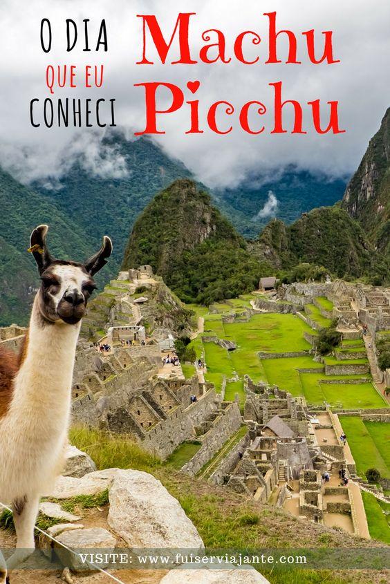 O dia que eu conheci Machu Picchu, no Peru! Dicas e o que fazer por lá!