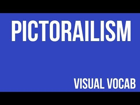 Pictorialism defined - From Goodbye-Art Academy - YouTube