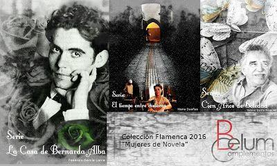 """Belum Complementos: Nueva colección Flamenca """"Mujeres de Novela"""""""