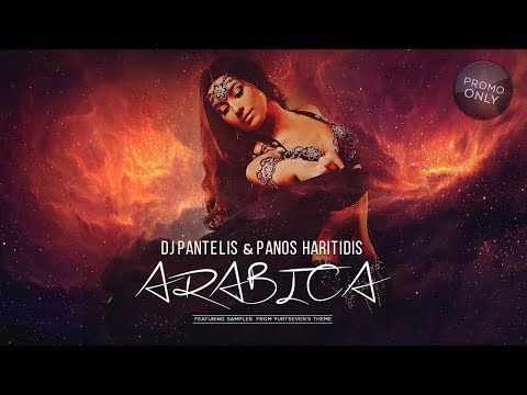 Dj Pantelis Panos Haritidis Arabica Youtube Anthem Song Dj Arabica