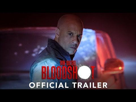Bloodshot Official Trailer Hd Filmtrailer World Youtube Official Trailer Movie Trailers Movies Online