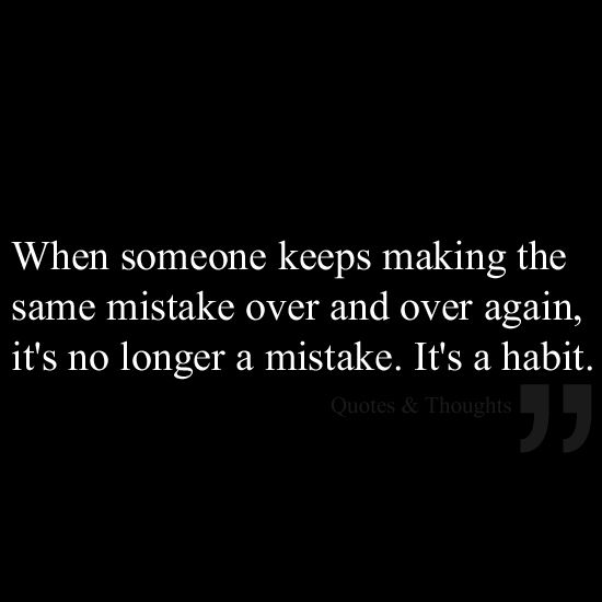 Making The Same Mistakes Over And Over Again Quotes: Relationships Dead In The Water