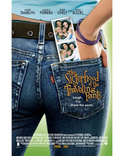 2005: That Time Four Girls Supposedly Shared a Single Pair of Jeans Thanks to the power of suspension of disbelief, The Sisterhood of the Traveling Pants taught young girls everywhere the power of friendship. And Lycra.