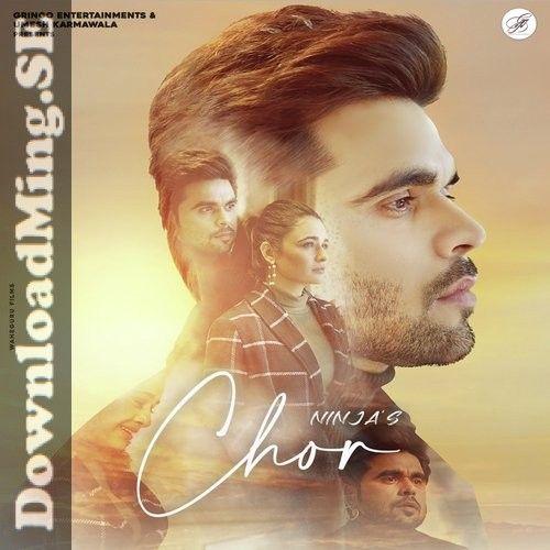 Chor Song Mp3 Song Download In Punjabi By Ninja 2020 In 2020 Mp3 Song Download Mp3 Song Songs