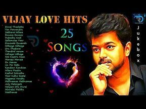 Vijay Love Hits Jukebox Love Songs Melody Songs Tamil Hits Tamil Songs Non Stop Youtube In 2020 Mp3 Song Download Songs Mp3 Song