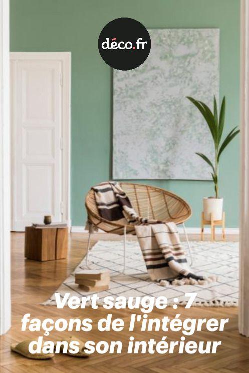 Vert Sauge 7 Facons De L Integrer Dans Son Interieur Sauge Vert Deco