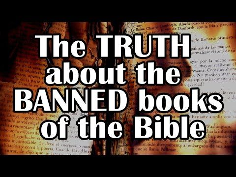 The Truth About The Banned Books Of The Bible Evidence For The Bible Pt14 Youtube Books Of The Bible Bible Evidence Bible Truth