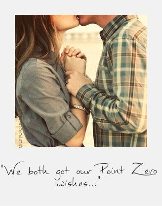 """We both got our Point-Zero wishes..."" - Anna and the French Kiss, Stephanie Perkins:"