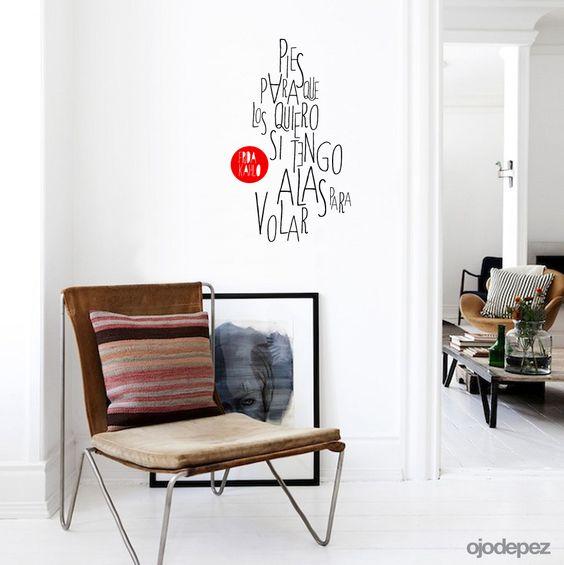 Vinilo decorativo frase 017 pies para que los quiero si for Vinilos pared frases