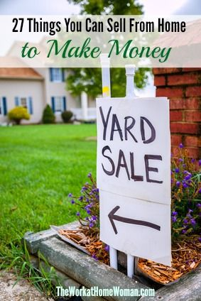 27 Things You Can Sell From Home To Make Money Around
