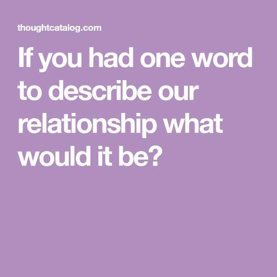 Describe boyfriend in one word