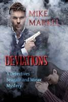Deviations by Mike Markel: Mystery Detectives, Mystery 9781602151758, Detectives Seagate, Markel Isbn, 9781602151758 Mike, Books I Ve, Books Best, Mike Markel, Miner Mystery