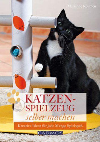 Katzenspielzeug selbst machen: Kreative Ideen für jede Menge Spielspaß: Amazon.de: Marianne Keuthen: Bücher