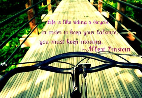life...keep it moving.