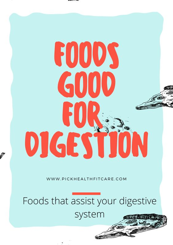 foods good for digestion