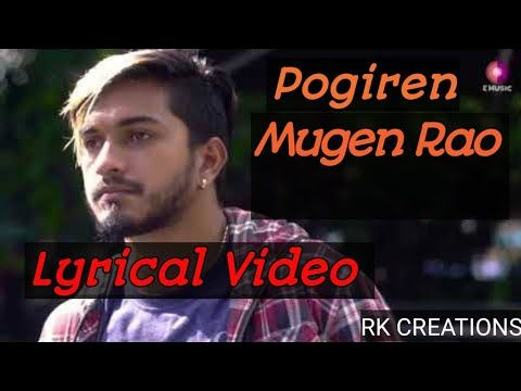 Pogiren Mugen Rao Whatsapp Status Lyrical Video Youtube In 2020 Lyrics Album Songs Songs