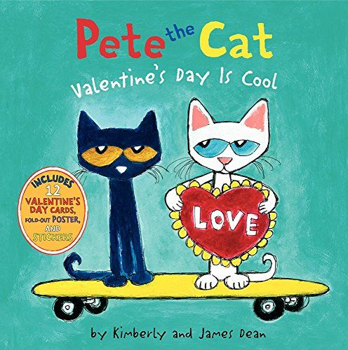 Resultado de imagen de Pete The Cat ~ Valentines Day Is Cool Children's Read Aloud Story Book For Kids By James Dean
