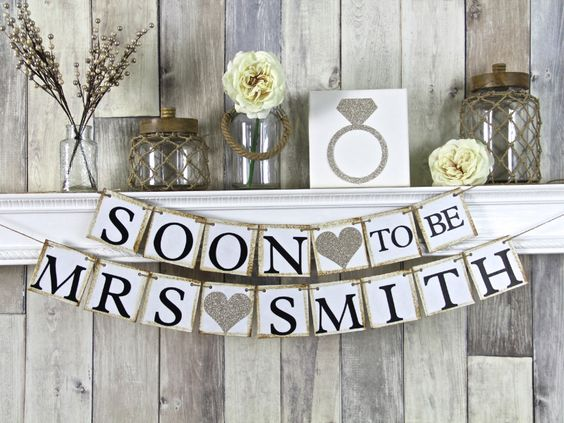 Soon to be Mrs Smith See more here: https://www.etsy.com/listing/96778447/bridal-shower-banner-bridal-shower-decor?ref=shop_home_active_2&ga_search_query=soon%2Bto%2Bbe