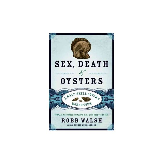 Sex, Death & Oysters (Hardcover)
